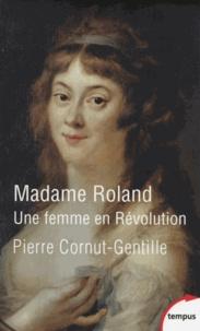 Madame Roland - Une femme en Révolution.pdf