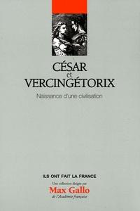 César et Vercingétorix - Naissance dune civilisation.pdf