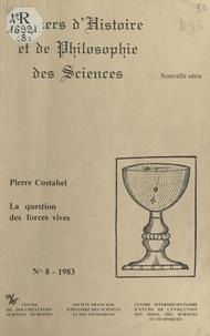 Pierre Costabel et Jean Dhombres - La signification d'un débat sur trente ans, 1728-1758 - La question des forces vives.