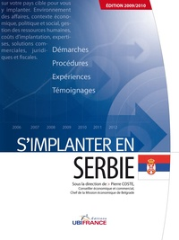 Pierre Coste - S'implanter en Serbie.