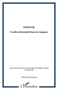 Pierre Cotte - Enoncer - L'ordre informatif dans les langues.