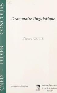 Pierre Cotte et Pierre Iselin - Grammaire linguistique.