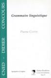 Pierre Cotte - Grammaire linguistique.
