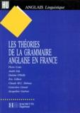 Pierre Cotte et  Collectif - Les théories de la grammaire anglaise en France.