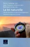 Pierre Coulange et Jean-François Lefebvre - La loi naturelle - Lieu de rencontre ou pierre d'achoppement ?.