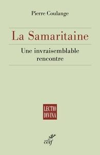 Télécharger des fichiers pdf gratuits ebooks La Samaritaine  - Une invraisemblable rencontre en francais