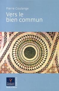 Pierre Coulange - Vers le bien commun.