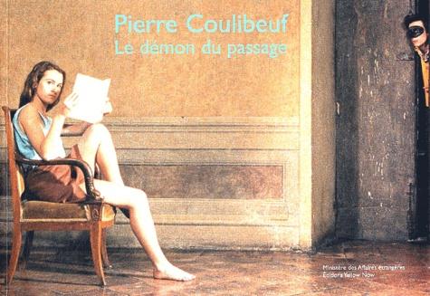 Pierre Coulibeuf - Le démon du passage.