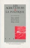 Pierre Coulomb et Hélène Delorme - Les agriculteurs et la politique.