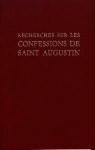 Pierre Courcelle - Recherches sur les Confessions de saint Augustin.