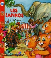 Pierre Couronne - Les Lapinos au cirque.