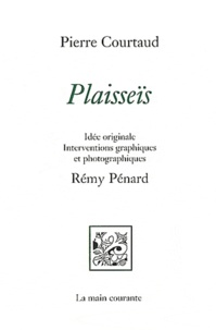 Pierre Courtaud - Plaisseïs.