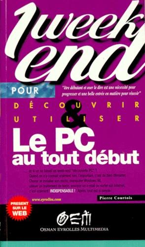 Pierre Courtois - Le PC au tout début.