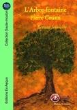Pierre Cousin - L'arbre-fontaine.
