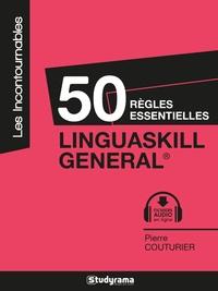 Pierre Couturier - 50 règles essentielles Linguaskill General.