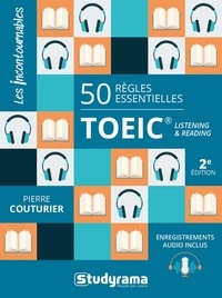 Pierre Couturier - 50 règles essentielles TOEIC - Listening and reading.