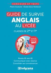 Télécharger pdf ebook gratuitement Guide de survie anglais au lycée  - Classes de 2de et 1re
