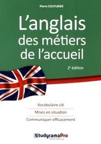 Pierre Couturier - L'anglais des métiers de l'accueil.
