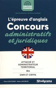Lépreuve orale danglais aux concours administratifs et juridiques - Attaché et administrateur territorial, IRA, ENM et CRFPA.pdf