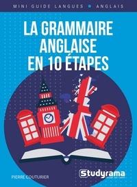 Pierre Couturier - La grammaire anglaise en 10 étapes - Cours + exercices.