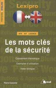 Pierre Couturier - Les mots clés de la sécurité.