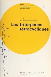 Pierre Crabbé et Guy Ourisson - Les triterpènes tétracycliques.