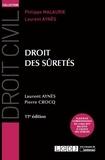Pierre Crocq et Laurent Aynès - Droit des sûretés.