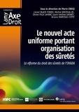 Pierre Crocq - Le nouvel acte uniforme portant organisation des sûretés - La réforme du droit des sûretés de l'OHADA.