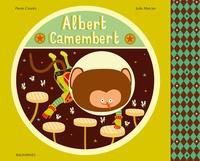 Pierre Crooks et Julie Mercier - Albert Camembert.