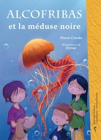 Pierre Crooks - Alcofribas et la méduse noire.