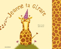 Pierre Crooks - Jeanne la girafe.