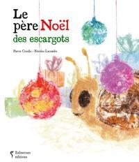 Pierre Crooks - Le Père Noël des escargots.
