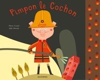 Pierre Crooks - Pimpon le Cochon.
