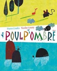 Pierre Crooks et Nicolas Gouny - Poulp'ombre.
