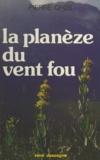 Pierre Cros - La planèze du vent fou.