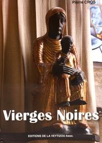 Galabria.be Vierges noires. Pourquoi noires ? -