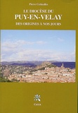 Pierre Cubizolles - Le diocèse du Puy-en-Velay - Des origines à nos jours.