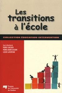 Pierre Curchod et Pierre-André Doudin - Les transitions à l'école.