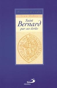 Saint Bernard par ses écrits - Pierre d' Angle pdf epub