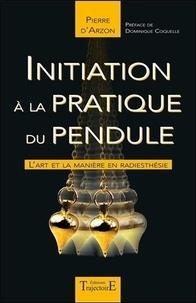 Initiation à la pratique du pendule - Lart et la manière en radiesthésie.pdf