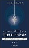 Pierre d' Arzon - Le coffret ABC de la radiesthésie - Contient : Le livre + l'authentique pendule Kito.