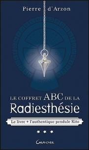 Le coffret ABC de la radiesthésie - Contient : Le livre + lauthentique pendule Kito.pdf