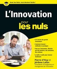 Pierre d' Huy et Jérôme Lafon - L'innovation pour les nuls.