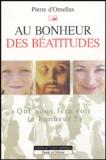 Pierre d' Ornellas - Au bonheur des béatitudes.