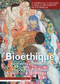 Pierre d' Ornellas et Xavier Dijon - Bioéthique - Vulnérabilité et communion.