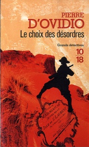 Pierre d' Ovidio - Le choix des désordres.
