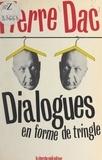 Pierre Dac et Gédéon Burnemauve - Dialogues en forme de tringle.