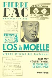 Pierre Dac - L'Os à Moelle - 13 Mai 1938 - 7 juin 1940.