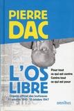 Pierre Dac - L'Os libre - 11 octobre 1945 - 15 octobre 1947.
