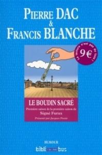Pierre Dac et Francis Blanche - Le boudin sacré - Signé Furax : première saison de la première saison.